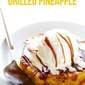 Easy Rum-Soaked Grilled Pineapple