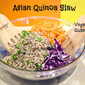 Asian Quinoa Slaw Salad