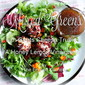 Salad with Goats Cheese Truffles and a Honey Lemon Vinaigrette