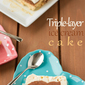 Triple-layer ice cream cake