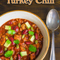 Smoky and Sweet Turkey Chili + {a Cookbook Giveaway}