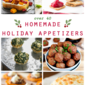 Over 40 Homemade Holiday Appetizers