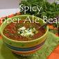 Spicy Amber Ale Beans