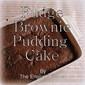 Fudge Brownie Pudding Cake