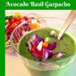 Avocado Basil Gazpacho