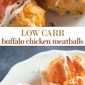 Buffalo Chicken Meatballs (Low Carb, Keto, Gluten Free)