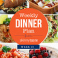 Skinnytaste Dinner Plan (Week 27)