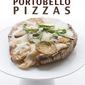 Grilled Sausage Portobello Pizzas