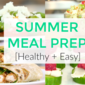 Summer Meal Prep Ideas