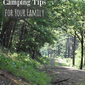 How-To Sustainable Camping Tips for Your Family