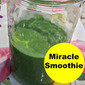 My Miracle Green Smoothie