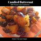 Candied Butternut with Pecans and Cranberries
