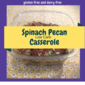 Spinach Pecan Casserole - a low carb side