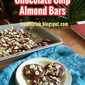 QUICK CHOCOLATE CHIP ALMOND BARS RECIPE