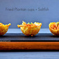 Holiday Appetizer: Fried Plantain cups + Saltfish filling