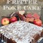 Apple Fritter Poke Cake