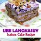 Ube Langkasuy Icebox Cake Recipe