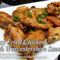 Easy Fried Chicken with Worcestershire Sauce