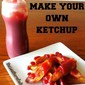 HOW TO MAKE KETCHUP