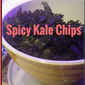 Spicy Kale Chips for Cinco De Mayo