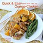 Easy Orange Chicken Recipe Better Than Takeout