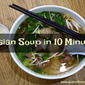 Asian Soup in 10 Minutes