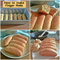HOW TO MAKE FINGER ROLLS RECIPE