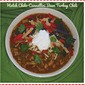 Hatch Chile-Cannellini Bean Turkey Chili...Featuring Bob's Red Mill Cannellini Beans