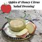 Apple and Honey Citrus Dressing for Rosh Hashanah