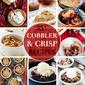 35 Delectable Crisp and Cobbler Recipes