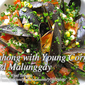 Tahong (Mussels) with Young Corn and Malunggay