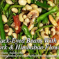 Black-Eyed Beans With Pork & Himbabao Flowers