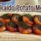 Hokkaido Potato Mochi (Chewy Traditional Japanese Snack) | Japanese Cooking Video Recipe