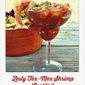 Weekend Gourmet Flashback: Zesty Tex-Mex Shrimp Cocktail #spicy #shrimp #avocado