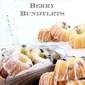 Limoncello Cream Cheese Berry Bundtlets