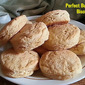 PERFECT BUTTERMILK BISCUIT RECIPE