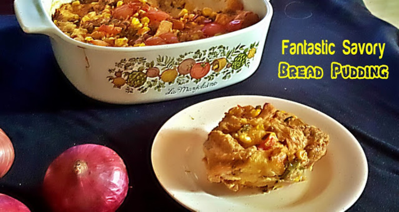 FANTASTIC SAVORY BREAD PUDDING RECIPE