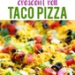 Taco Crescent Roll Pizza