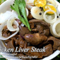 Chicken Liver Steak (Chicken Liver Bistek)