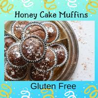 Gluten Free Honey Cake Muffins