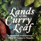 Lands Of The Curry Leaf, Peter Kuruvita