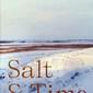 Salt & Time, Alissa Timoshkina