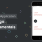 Mobile Application Design Fundamentals: User Interface VS User Experience