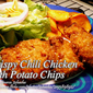 Crispy Chili Chicken with Potato Chips