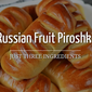 Russian Fruit Piroshki