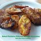 Baked Plantains (Plátanos Maduros Horneados)