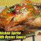 Whole Chicken Sprite with Oyster Sauce