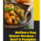 Mothers Day Dinner Recipes