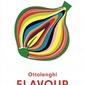 Ottolenghi Flavour, Yotam Ottolenghi & Ixta Belfrage
