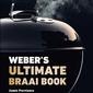 Ultimate Braai Book   Weber, Jamie Purviance